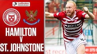 Hamilton 2-0 St Johnstone | Accies Safe After Winning to Finish 10th! | Ladbrokes Premiership