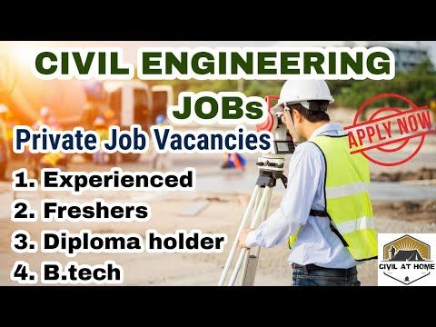 Civil Engineering Jobs For B.tech Civil Engineer & Diploma Holder In All Over India | Civil At Home