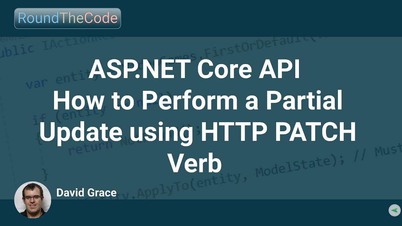 ASP.NET Core API: How to Perform a Partial Update using HTTP PATCH Verb