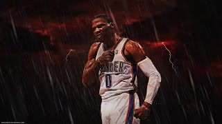 """Russell Westbrook Mix - """"Me, Myself, & I"""" ᴴᴰ"""