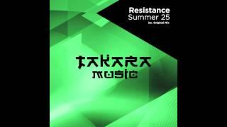 Resistance - Summer 25 (Original Mix) [Takara Music]