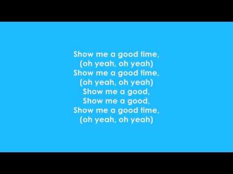 Drake - Show Me A Good Time *Lyrics*