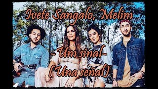 Baixar Ivete Sangalo, Melim - Um sinal (Una señal) - Letra + Sub Español