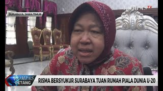 Risma Bersyukur Surabaya Tuan Rumah Piala Dunia U-20