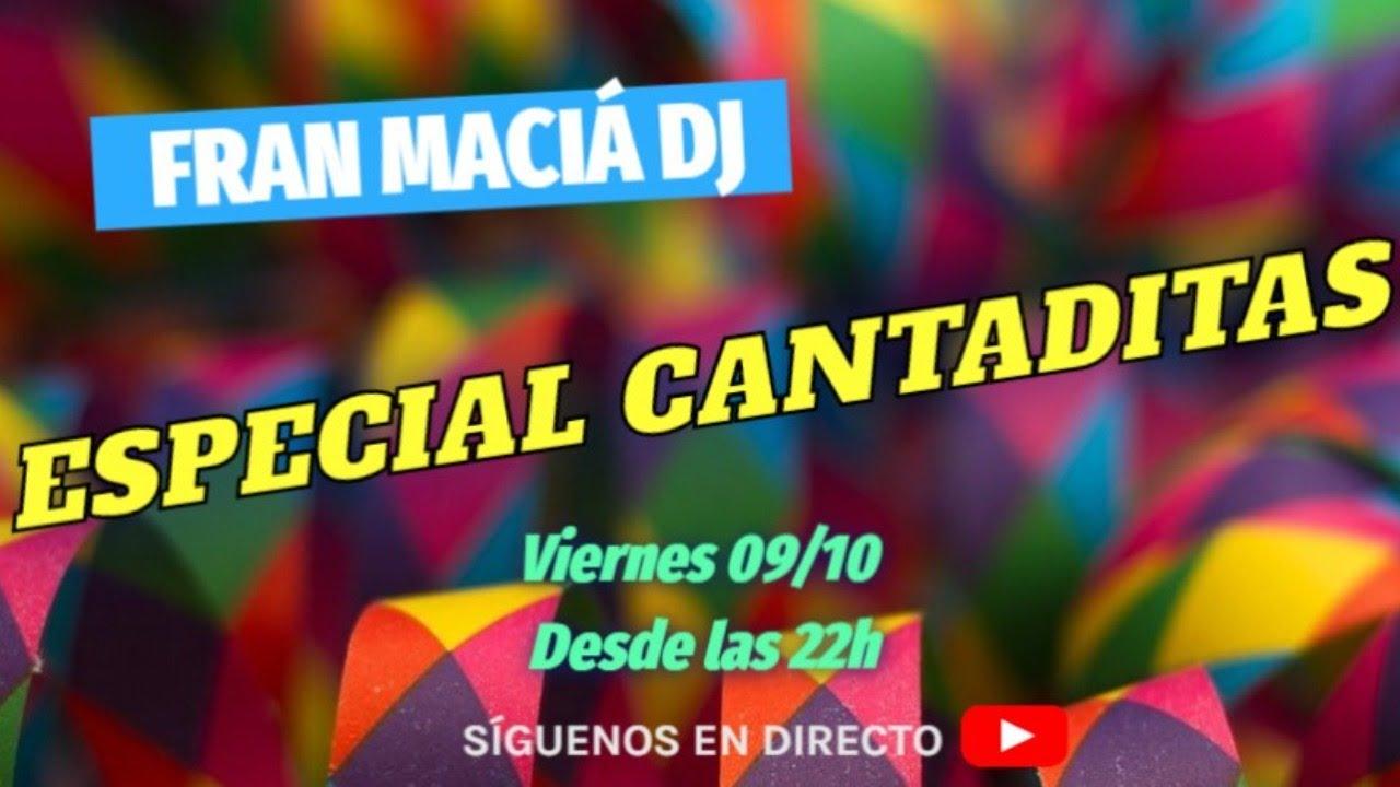 Download 🎧 FRAN MACIÁ DJ 🎶 ESPECIAL CANTADITAS 👊💥