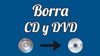 Como Borrar un Disco CD o DVD por COMPLETO | Sin Programas 2016