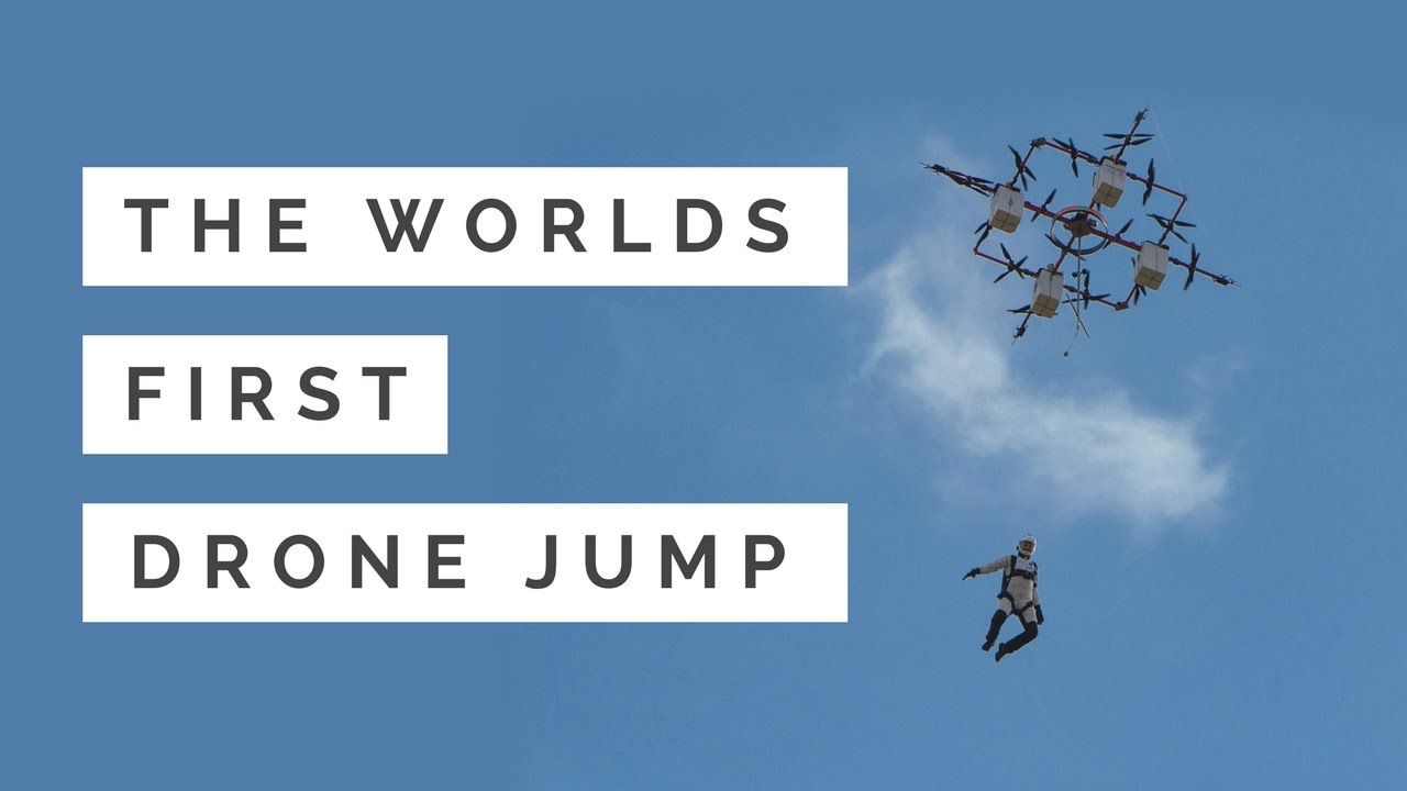The Worlds FIRST DRONE JUMP - YouTube 2017-05-15 20:41