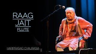 Hariprasad Chaurasia Flute | Raag Jait