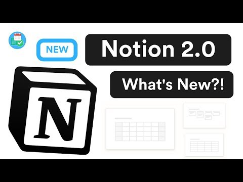 the-new-notion-2.0:-what's-new?!