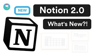 The new Notion 2.0: What's New?!