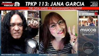 TPKP 113: Jana Garcia   OPM Angel