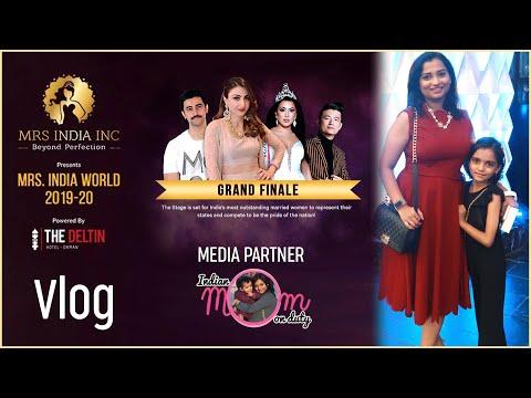 Vlog_Mrs.India Inc World 2019-20 Grand Finale Night - Media Partner Indian Mom on Duty