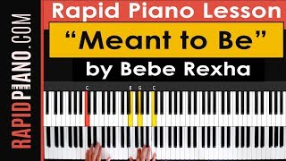 """How To Play """"Meant to Be"""" by Bebe Rexha ft. Florida Georgia Line  - Piano Tutorial - (Part 1)"""