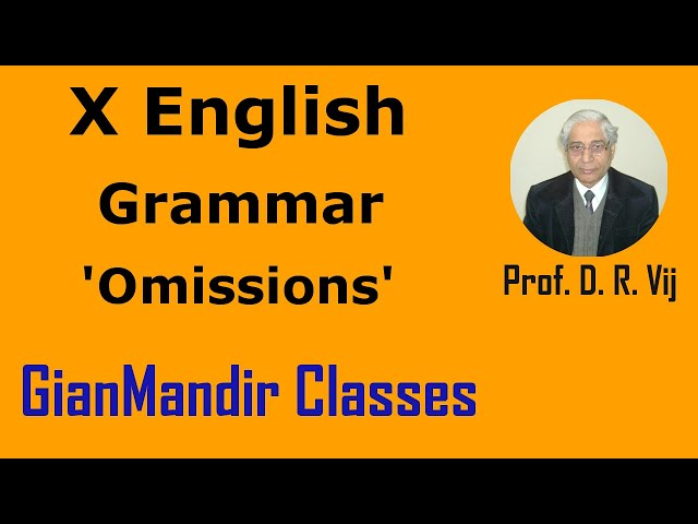 X English | Grammar | 'Omissions' by Nandini Ma'am