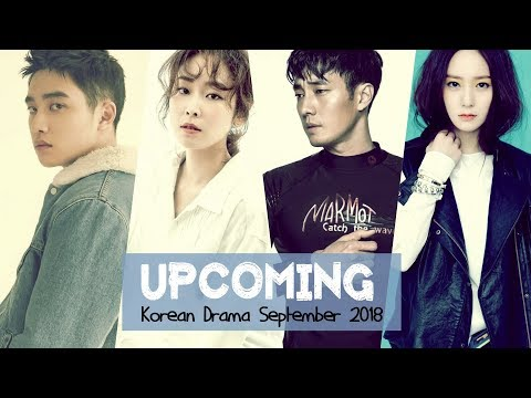 Upcoming Korean Drama September 2018 - YouTube