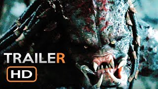 THE PREDATOR Final Trailer (2018) Shane Black Sci-Fi Horror Movie HD