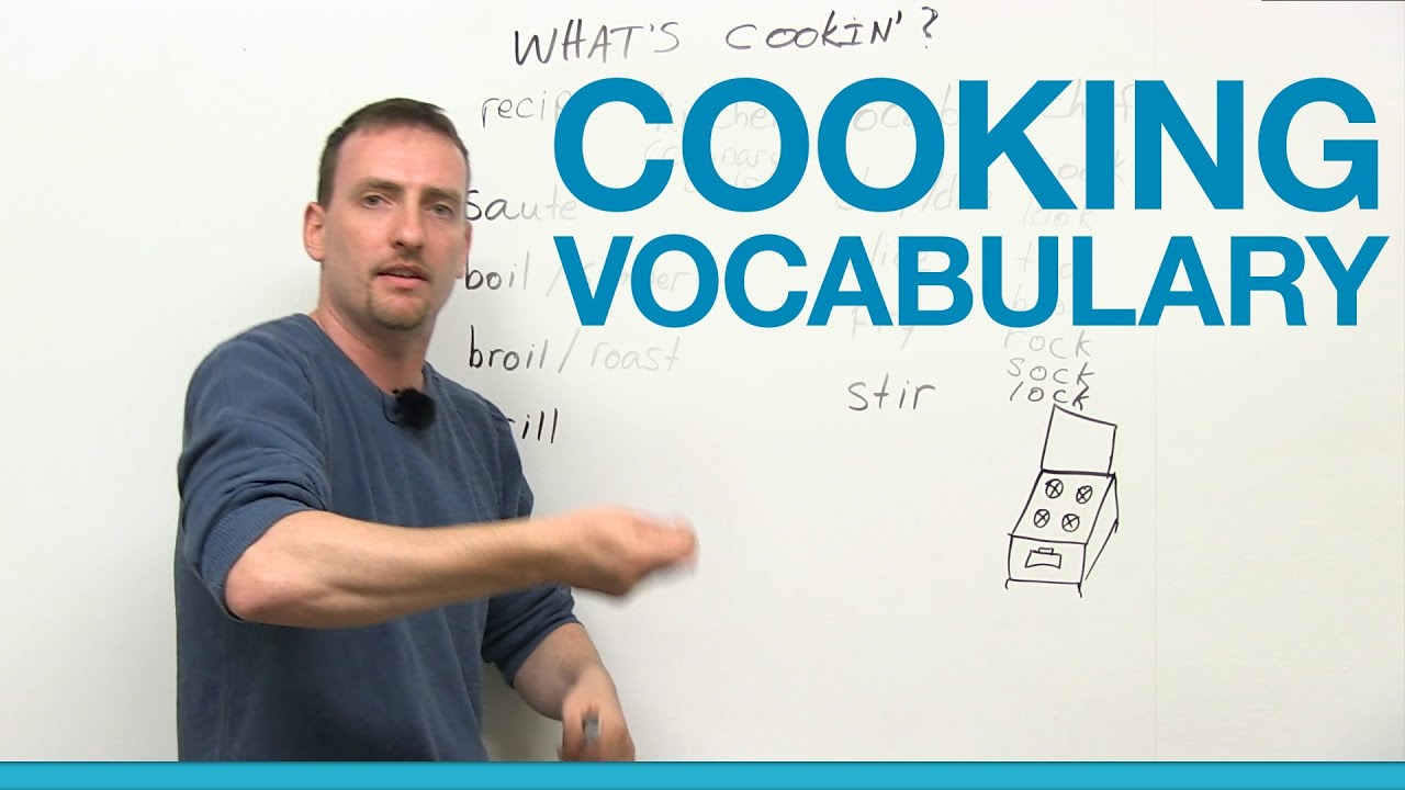 Restaurant Kitchen Vocabulary cooking vocabulary in english - chop, grill, saute, boil, slice