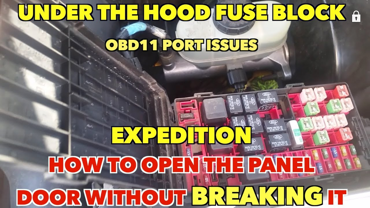 under the hood fuse block  open it without breaking the cover  obdii port  issues  ford expedition