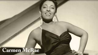 Carmen McRae - Whatever Lola Wants