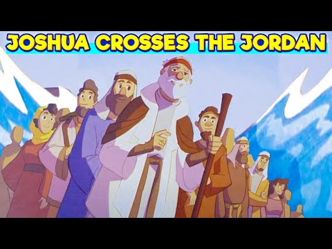 God's Story: Joshua Crosses The Jordan