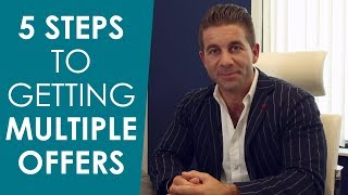 Kelowna Real Estate: 5 Steps to Generating Multiple Offers on Your Home