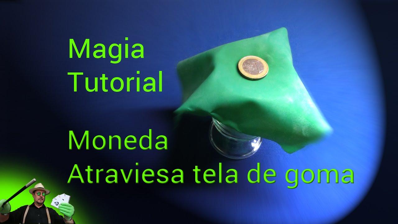 SUPER TUTORIAL de Magia : Moneda-tela de goma ( Magic ...