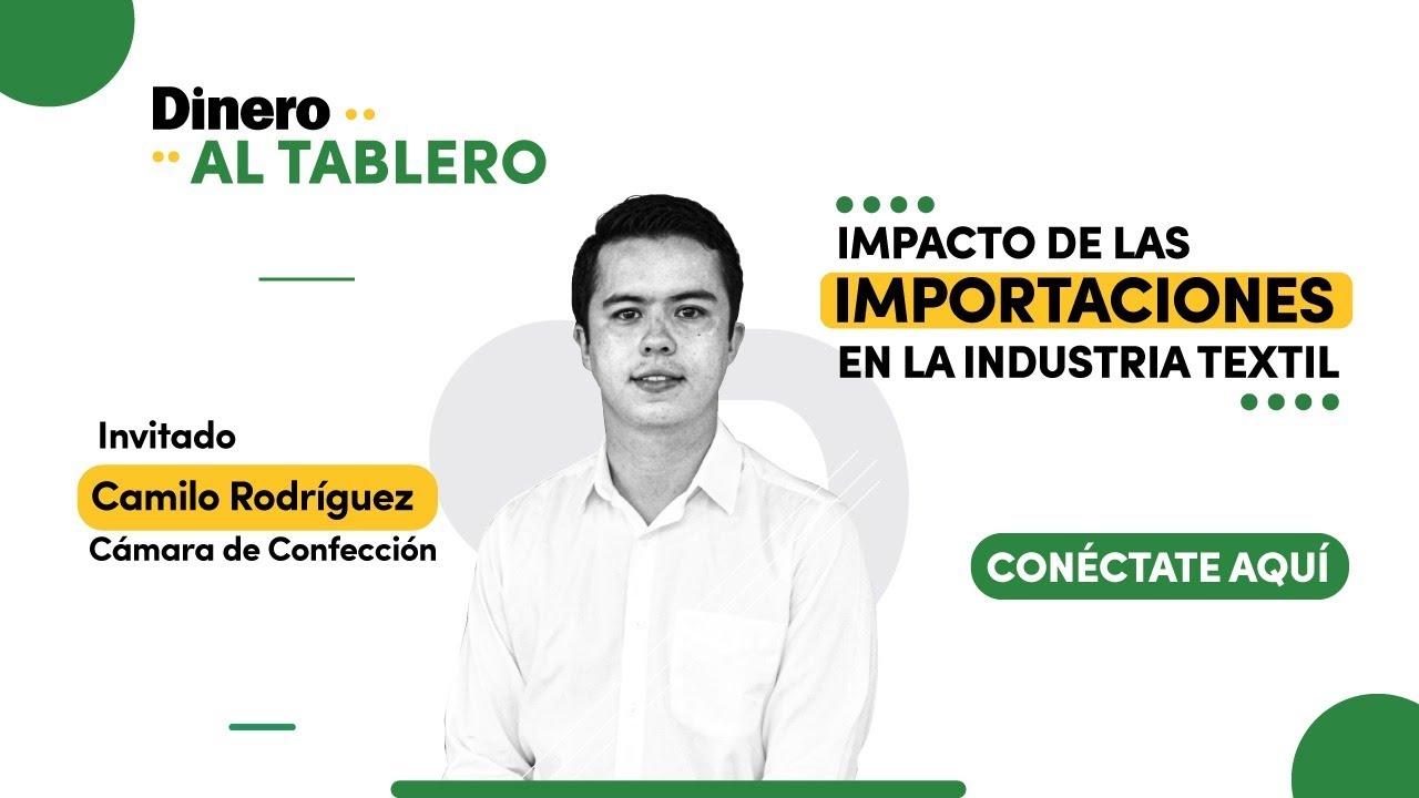 🟢  Impacto de las importaciones en la industria textil | Al Tablero