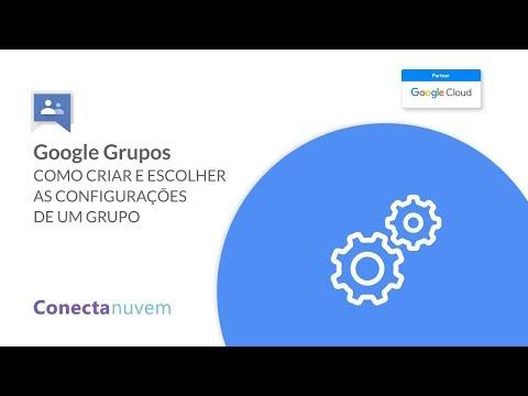 Como criar e escolher as configurações do Google Grupos