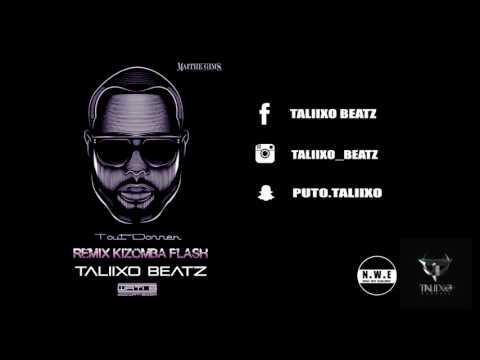 Maître Gims – Tout donner Remix  Kizomba Flash By TaliixoBeatz