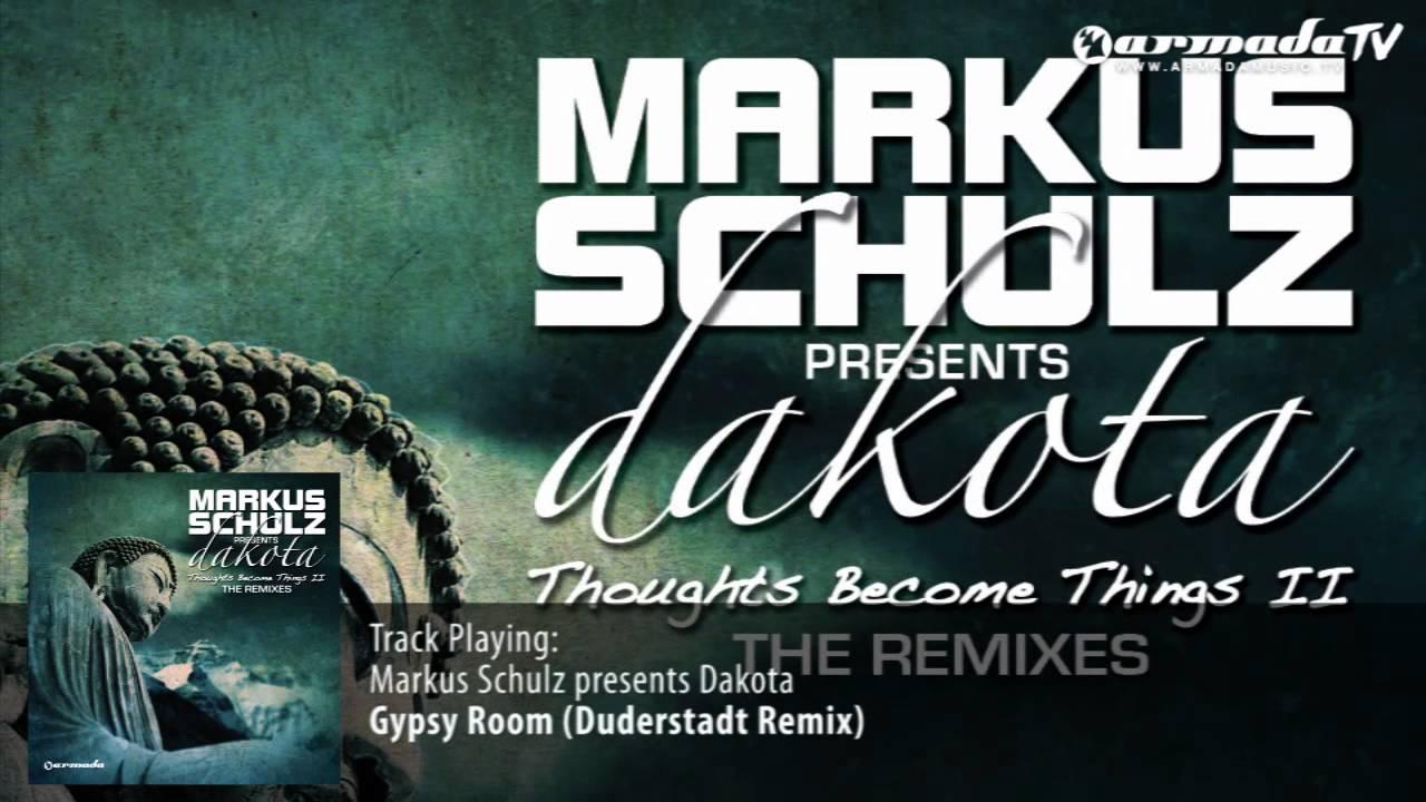 Markus Schulz presents Dakota - Gypsy Room (Duderstadt Remix) - YouTube
