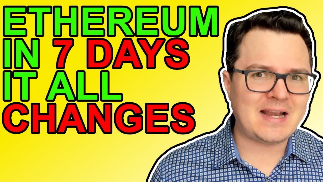 Ethereum Changes Forever in 7 Days! [Crypto News 2021]