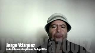 """""""Castillo se robo el Fierro"""" Jorge Vazquez Fundador de las Autodefensas Legítimas de Aguililla"""