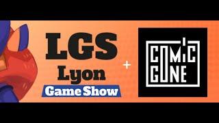 Lyon Game Show 2018 - HS Découverte #1