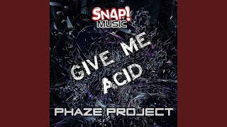 Give me Acid (Original mix)