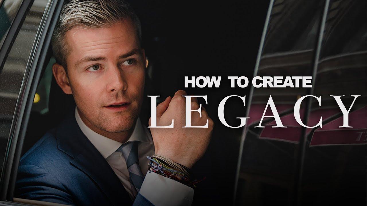 How to Create Legacy /Ryan Serhant