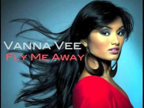Vanna Vee - Fly Me Away