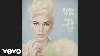 Betty Who - Runaways (Audio)