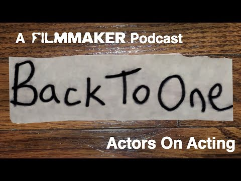 """Back to One"" Filmmaker Magazine's New Podcast (Trailer)"