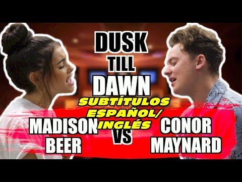 Dusk Till Dawn sub. español e inglés/lyrics(Conor Maynard ft Madison Beer Mashup)