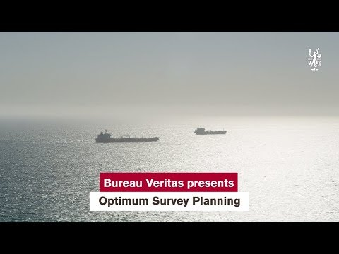 Bureau Veritas Presents Optimum Survey Planning