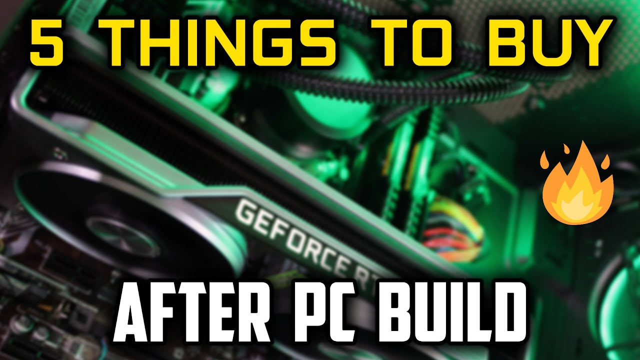 5 Must BUY Things after a PC Build [HINDI]