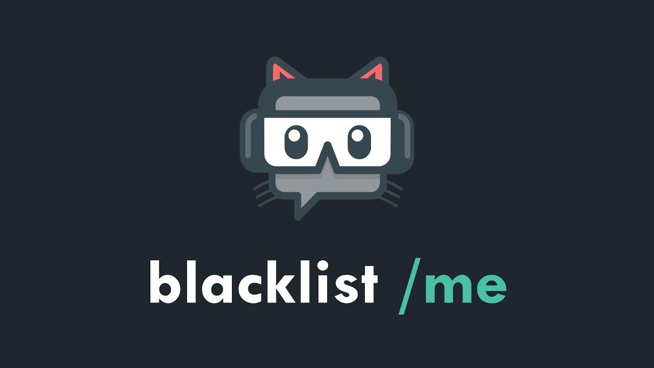 [Streamlabs Chatbot] Blacklist /me
