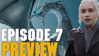 Game Of Thrones Season 7 Episode 7 Preview Breakdown