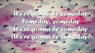 Milo Manheim And Meg Donnelly Someday Lyrics.mp3