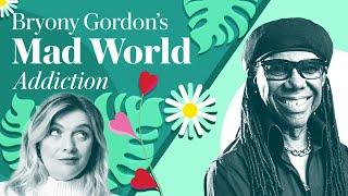 Bryony Gordon's Mad World: Nile Rodgers | Podcast