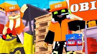 ARBEITEN bei OBI!? - Minecraft [Deutsch/HD]
