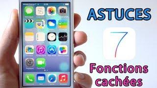 iOS 7 : Astuces et fonctions cachées sur iPhone, iPod touch et iPad