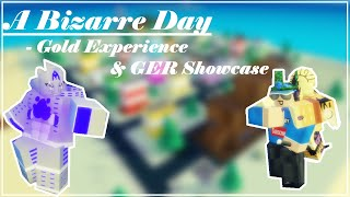 Gold Experience & Gold Experience Requiem Showcase A Bizarre Day | ABD Showcasing GE & GER | Roblox