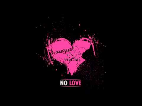 No Love (Remix) August Alsina Ft Nicki Minaj REAL Clean Version