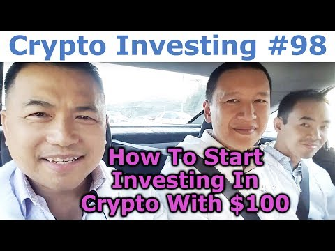 Crypto Investing #98 - How To Start Investing In Crypto With $100 - By Tai Zen & Leon Fu Dot Com